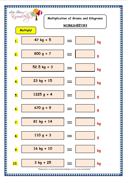 Grade 3 Maths Worksheets: (12.5 Multiplication of Grams and ...