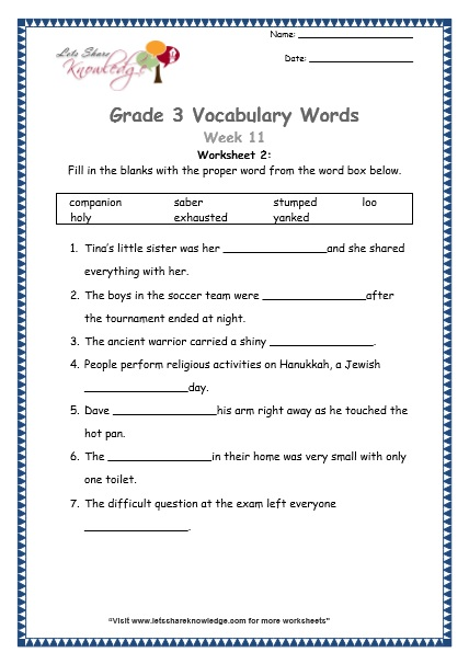 Grade 3: Vocabulary Worksheets Week 11 loo, yank, saber, companion, stump, exhausted, holy