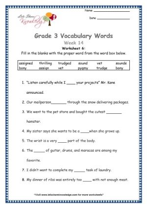 Grade 3: Vocabulary Worksheets Week 14 vet, assign, sound, trudge, bony, pygmy, thrilling