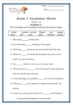 Grade 3: Vocabulary Worksheets Week 16 flounce, gales, jeer, arrive, rejoin, savage, quit