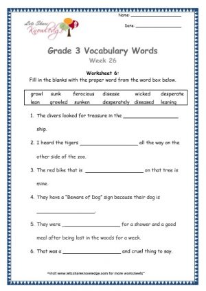 Grade 3: Vocabulary Worksheets Week 26 growl, sunk, ferocious, disease, wicked, desperate, lean