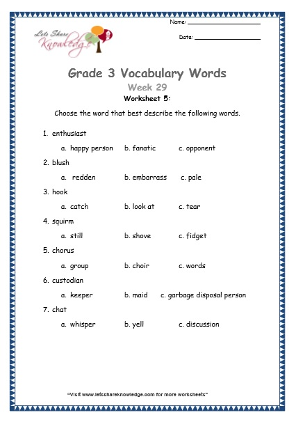 Grade 3: Vocabulary Worksheets Week 29 hook, custodian, blush, chat, squirm, enthusiast, chorus