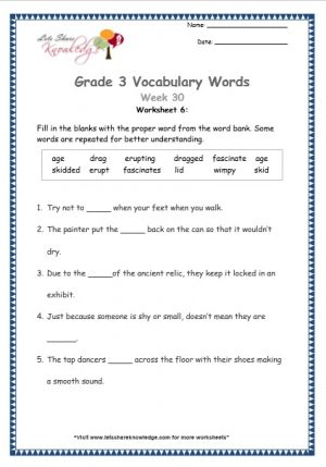 Grade 3: Vocabulary Worksheets Week 30 lid, skid, erupt, wimpy, fascinate, age, drag