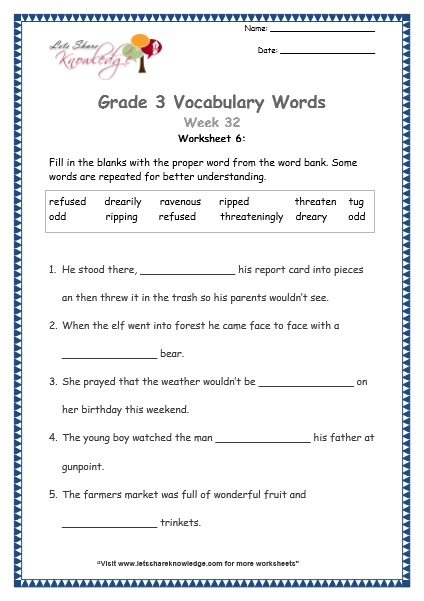 Grade 3: Vocabulary Worksheets Week 32 refuse, ravenous, threaten, rip, dreary, tug, odd