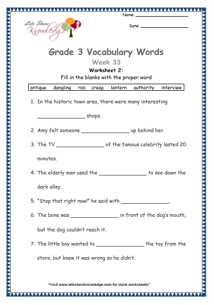 Grade 3: Vocabulary Worksheets Week 33 dangling, creep, lantern, rob, authority, antique, interview