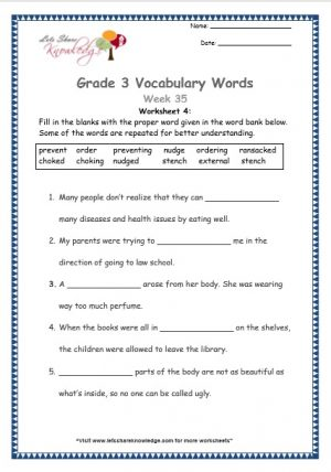 Grade 3: Vocabulary Worksheets Week 35 ransack, external, prevent, order, stench, nudge, choke