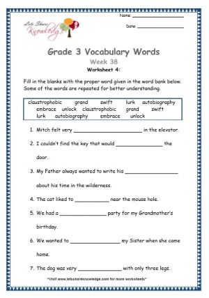 claustrophobic, grand, swift, lurk, autobiography, embrace, unlock Grade 3: Vocabulary Worksheets Week 38