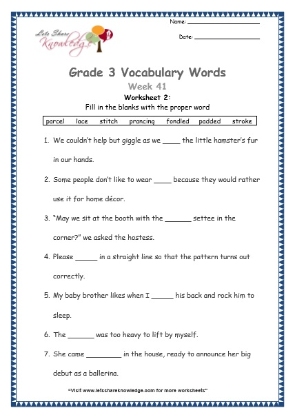 prancing, parcel, padded, stroke, fondled, stitch, lace - grade 3 vocabulary